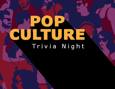 Pop Culture Trivia Night with silhouettes of people