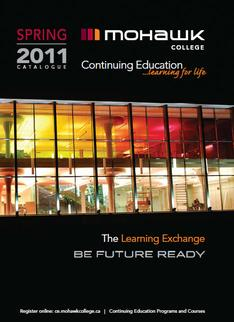 Mohawk College Continuing Education Catalogue Cover Spring 2011