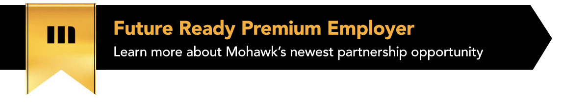 future ready premium employer: learn more about mohawk's newest partnership opportunity