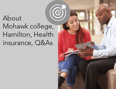 about-mohawk-college-hamilton-health-insurance-q&as