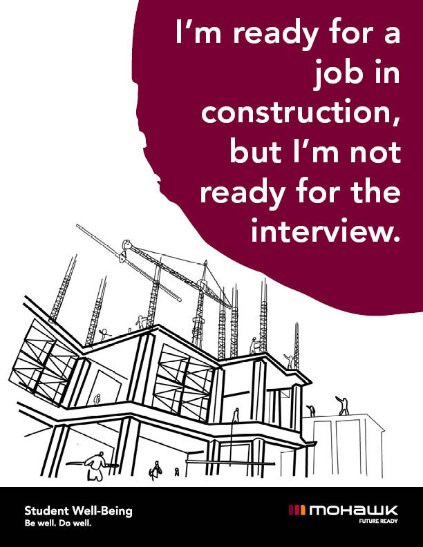 I'm ready for a job in construction, but I'm not ready for the interview.