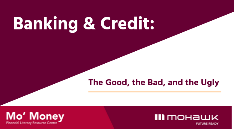 Banking and Credit Workshop: The Good, the Bad, and the Ugly by Mo' Money