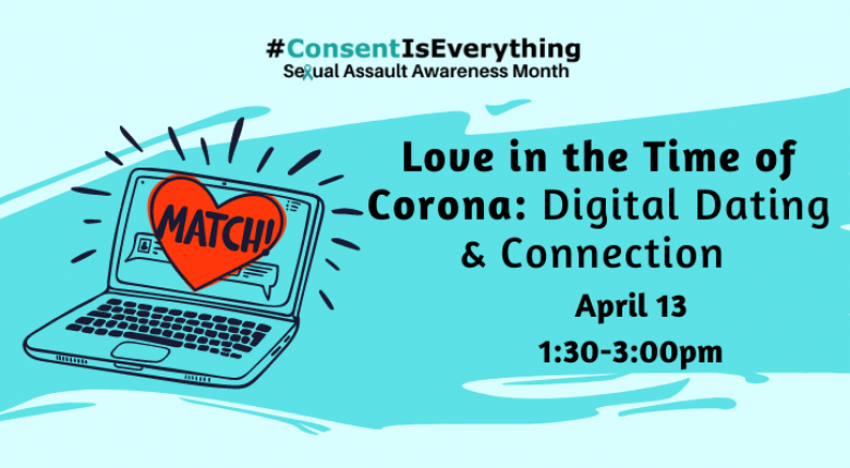 "Image of a laptop with a heart on the screen that reads ""match"" and the title of the event ""Love in the time of Corona: digital dating and connection"""