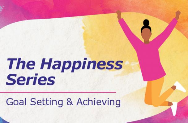 Event image that contains the following text: the happiness series and goal setting and achieving of a person. This image has a person jumping in the air