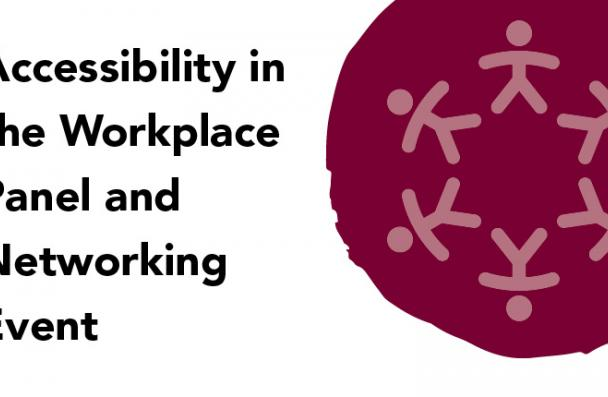Accessibility in the Workplace Panel and Networking Event