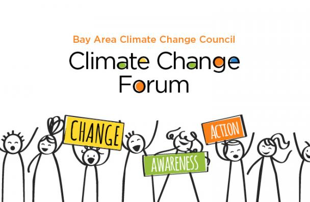 Bay Area Climate Change Council - Climate Change Forum