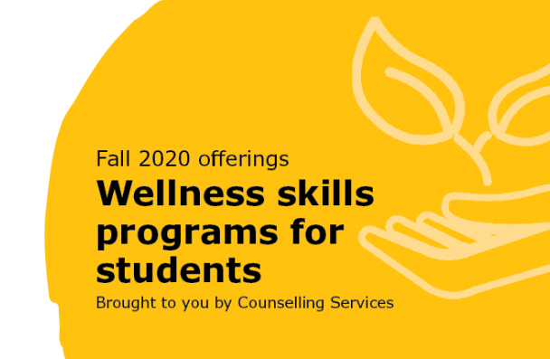 Wellness Skills Programs for Students - Fall 2020