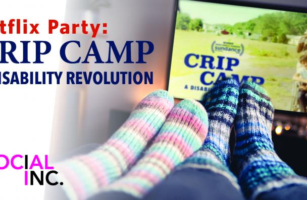 An image depicting people wearing wool socks cuddling on a couch, watching Crip Camp. The text says: Netflix Party: Crip Camp a Disability Revolution