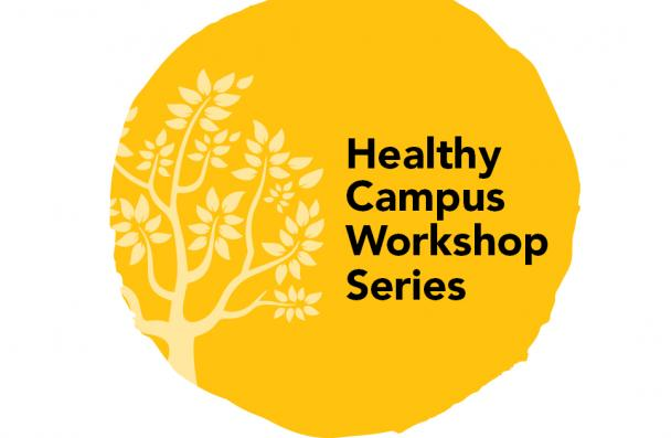 Healthy Campus Workshop Series
